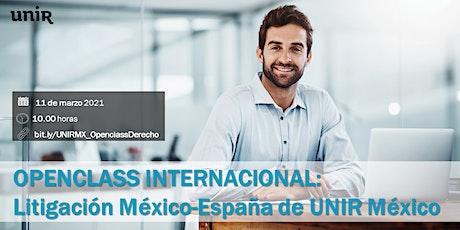 OPENCLASS INTERNACIONAL: Litigación México-España entradas