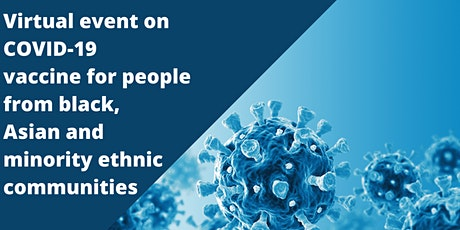 COVID-19 vaccine for people from black, Asian & minority ethnic communities tickets