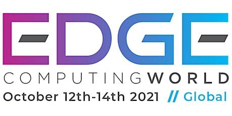 Edge Computing World Global 2021 tickets