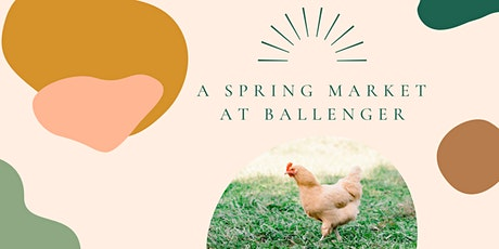 A Spring Market at Ballenger Farm tickets