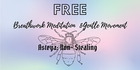Breath Work, Meditation & Gentle Movement tickets
