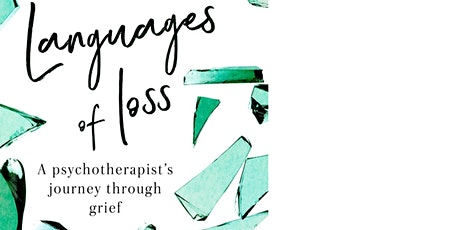 Languages Of Loss – Finding Creative Ways To Express Grief tickets