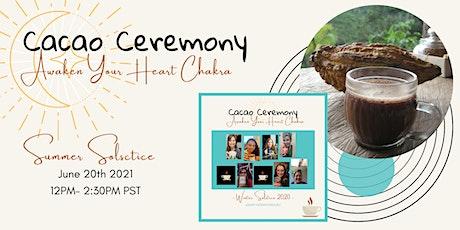 Summer Solstice: Cacao Ceremony: Awaken Your Heart tickets