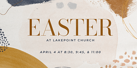 Easter Sunday at Lakepoint Church tickets