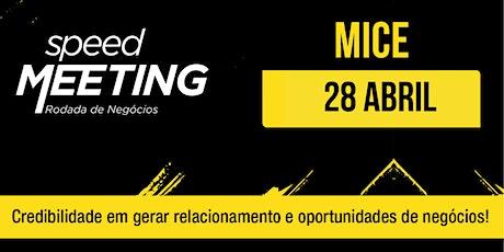 Speed Meeting Virtual MICE BR - 28/abril ingressos