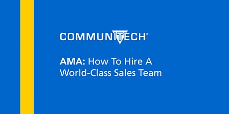 AMA: How To Hire A World-Class Sales Team tickets