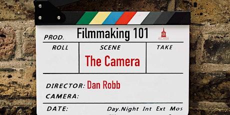 Filmmaking 101: The Camera tickets