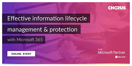 Effective information lifecycle management & protection with Microsoft 365 tickets