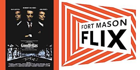 FORT MASON FLIX: Goodfellas tickets