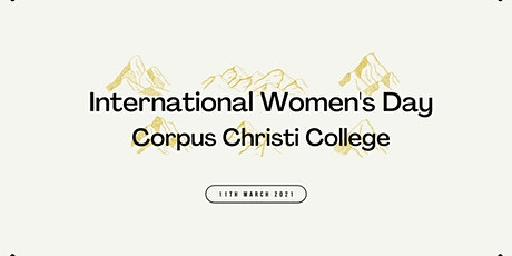 International Women's Day at Corpus Christi College tickets