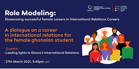 Role Modelling : Showcasing successful women in Int. relations careers tickets