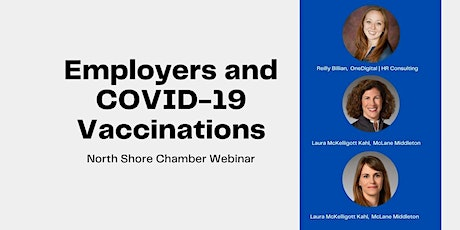 March 18th Employers and COVID-19 Vaccinations North Shore Chamber Webinar tickets