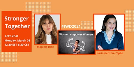 Stronger Together - Let's chat about empowerment on #IWD2021 tickets