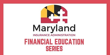Maryland Insurance Financial Education Series tickets