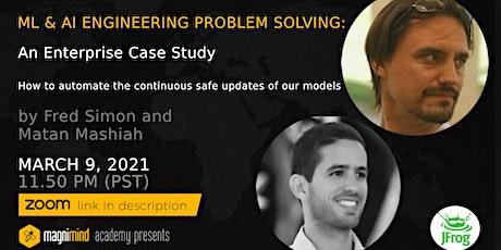 ML & AI Engineering Problem Solving: An Enterprise Case Study tickets