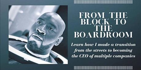 FROM THE BLOCK TO THE BOARDROOM tickets