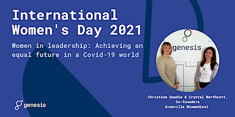 IWD2021- Women in leadership: Achieving an equal future in a Covid-19 world tickets
