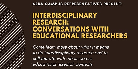 Interdisciplinary Research:  Conversations With Educational Researchers tickets