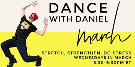 Dance With Daniel: Stretch, Strengthen, De-Stress tickets