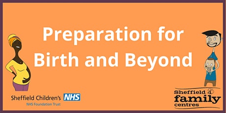 Preparation for Birth & Beyond -  East tickets