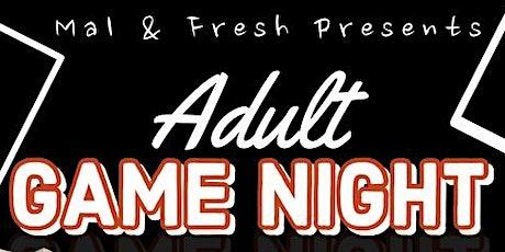Mal & Fresh Presents Adult Game Night tickets