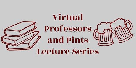 "Virtual Professors & Pints: NJ's ""Dollar Princesses"" tickets"