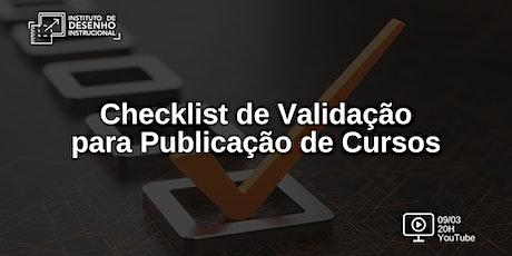 Checklist de Validação para Publicação de Cursos ingressos