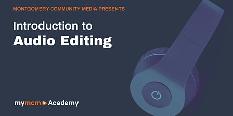Introduction to Audio Editing (Beginners) tickets
