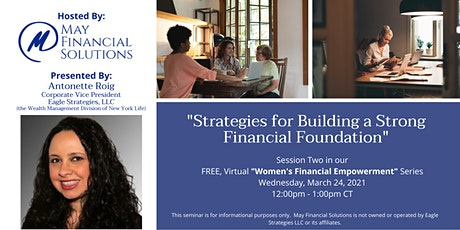 """Strategies for Building a Strong Financial Foundation"" webinar tickets"