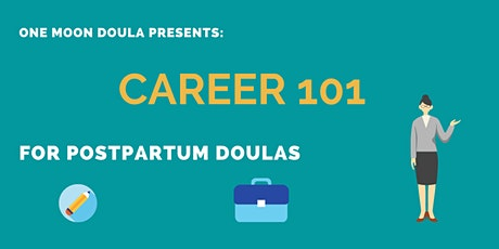 Career 101: Postpartum Doulas tickets