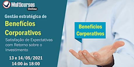 Gestão Estratégica de Benefícios Corporativos ingressos