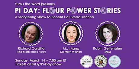 Pi Day: Flour Power Stories tickets