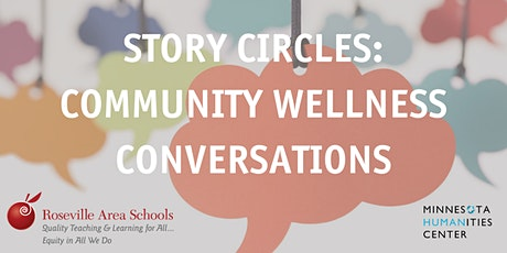 Story Circles: Community Wellness Conversations for Parents and Educators tickets