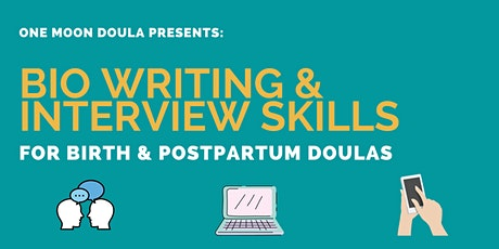 Bio Writing & Interview Skills for Doulas tickets