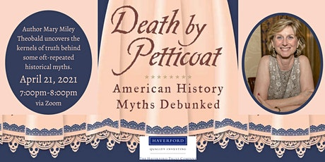 Death by Petticoat: American History Myths Debunked tickets
