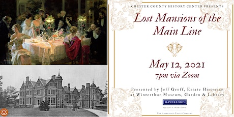 Lost Mansions of the Main Line tickets