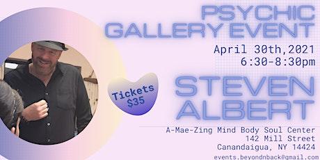 Steven Albert: Psychic Gallery Event - A-Mae-Zing tickets