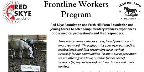 FRONTLINE & ESSENTIAL WORKERS ANIMAL INTERACTION PROGRAM- East Greenwich tickets