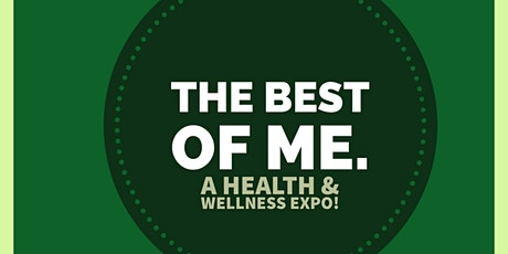 The best of Me: A health & wellness Expo. tickets