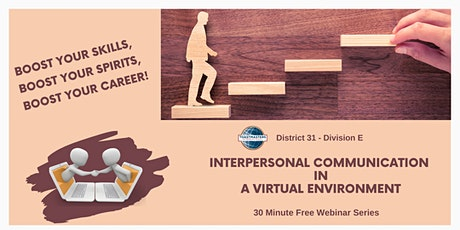 Interpersonal Communication in a Virtual Environment - Free Webinar-Mar 08 tickets