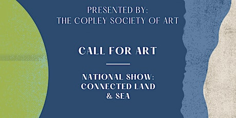 Call for Art! National Show: Connected Land and Sea tickets