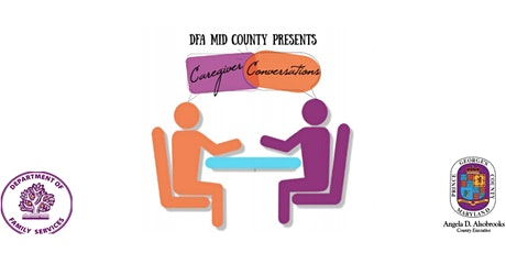 DFA Mid County Caregiver Conversations tickets