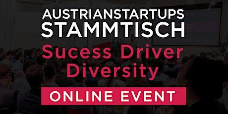 AustrianStartups Online Stammtisch #91: Sucess Driver Diversity Tickets