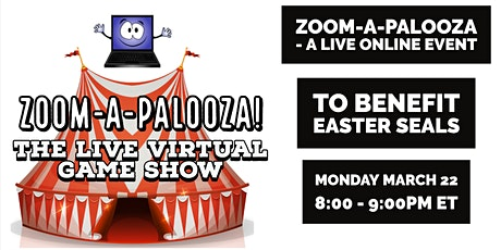 Zoom-A-Palooza: Live Virtual Game Show for Easter Seals tickets