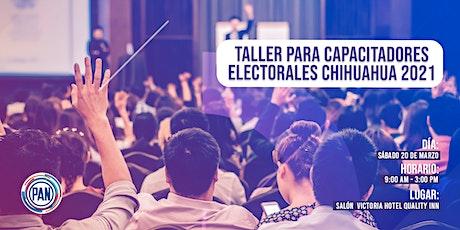 Taller para capacitadores electorales Chihuahua 2021 entradas