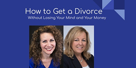 How to Get a Divorce without Losing Your Mind or Your Money tickets