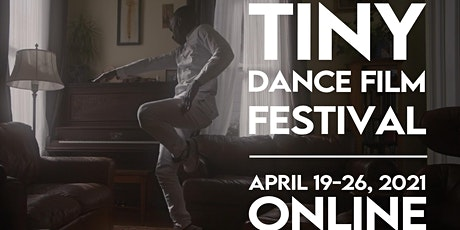 2021 Tiny Dance Film Festival - Program 1 tickets