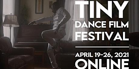 2021 Tiny Dance Film Festival - Program 1 tickets