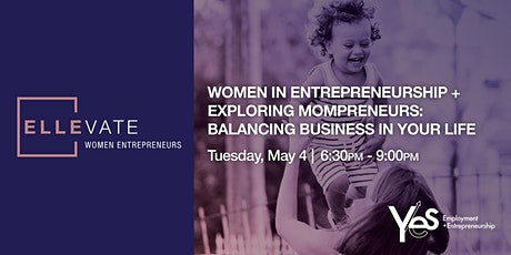 Women in Entrepreneurship + Exploring MOMpreneurs tickets