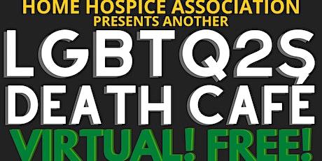 HHA LGBTQ2S Death Cafe [Free Virtual ] tickets